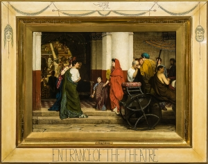 LAWRENCE ALMA-TADEMA Entrance to a Roman Theater, 1866 Oil on canvas 27 3/4 x 38 1/2 inches