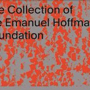 The Collection of the Emanuel Hoffman Foundation