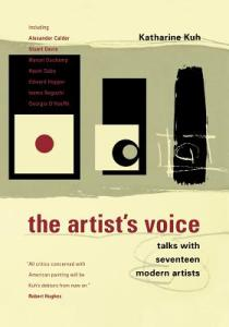 The Artist's Voice: Talks with Seventeen Modern Artists by Katharine Kuh